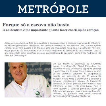 Correio Popular - Metropole - Dr Felix - Só a escova não basta